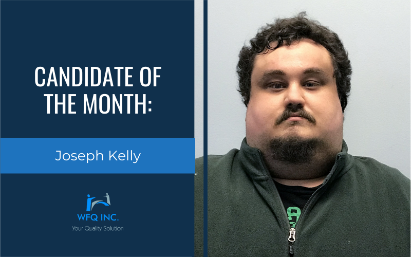 May 2021 Candidate of the Month: Joseph Kelly